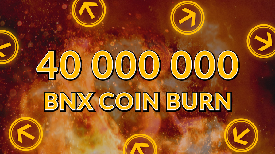 40 million BNX were burned !