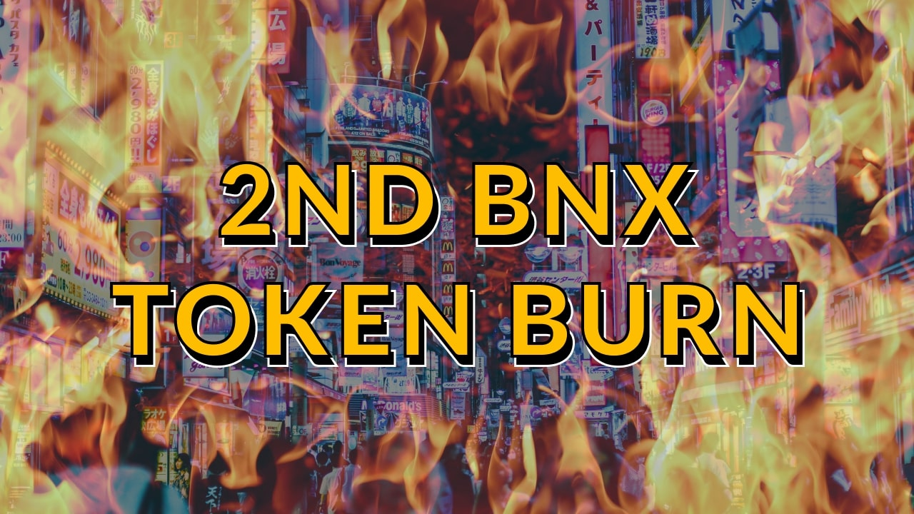 2nd BNX Token Burn