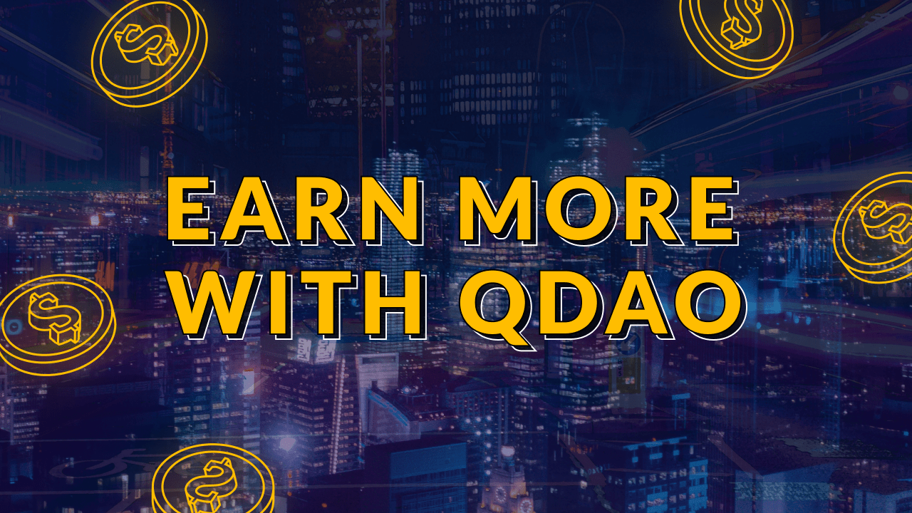 Earn more with QDAO