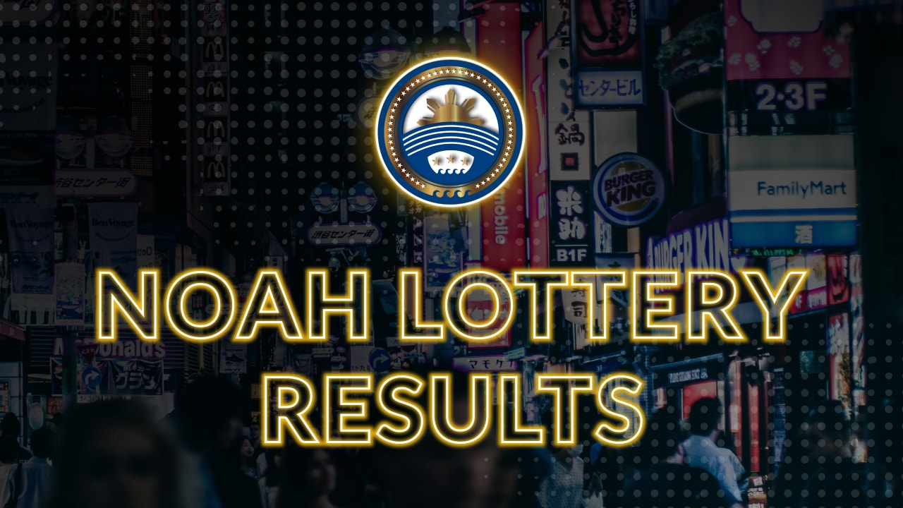 NOAH Lottery results