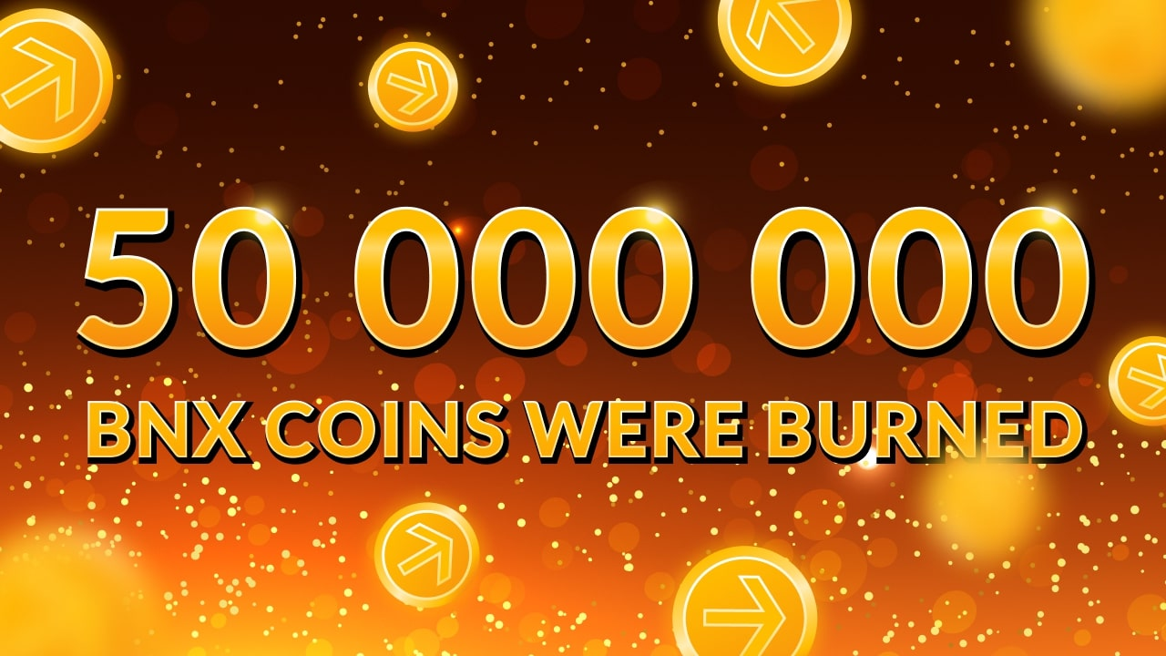 50 million BNX coins were burned on July 1st!