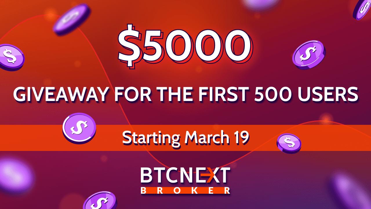 BTCNEXT Broker Giveaway