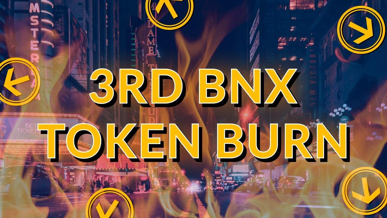 3rd BNX Token Burn